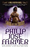 Lord of the Trees, Philip José Farmer, 178116293X