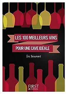 Les 100 meilleurs vins pour une cave idéale, Beaumard, Éric
