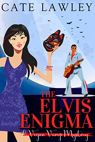 The Elvis Enigma: A Paranormal Cozy Mystery (Vegan Vamp Mysteries Book 3) (The Best Elvis Impersonator)