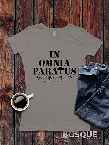 Design T-shirts Fine (Gilmore Girls inspired T-Shirt / Adult T-shirt Top Tee Shirt design In Omnia Paratus Shirt V2- Ink Printed)
