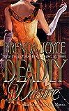 Deadly Desire, Brenda Joyce, 0312982631