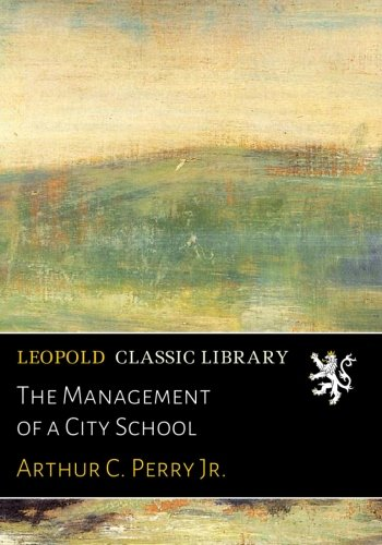 The Management of a City School pdf epub