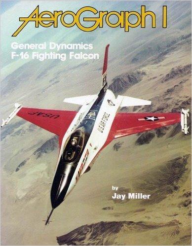 General Dynamics F-16 - General Dynamics F-16 Fighting Falcon - Aerograph 1