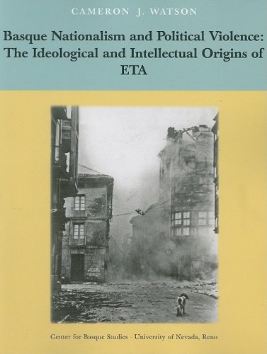 Basque Nationalism and Political Violence: The Ideological and Intellectual Origins of ETA (OCCASIONAL PAPERS SERIES)