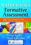 img - for Mathematics Formative Assessment, Volume 1: 75 Practical Strategies for Linking Assessment, Instruction, and Learning (Corwin Mathematics Series) book / textbook / text book