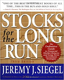 Stocks for the Long Run : The Definitive Guide to Financial Market