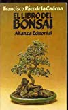 img - for EL LIBRO DEL BONSAI. book / textbook / text book
