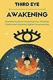 Third Eye Awakening: Essential Guide to Unlocking