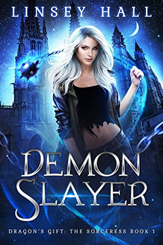 Demon Slayer (Dragon's Gift: The Sorceress Book 1) ()