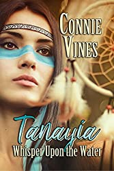 Tanayia: Whisper upon the Water (Book1)