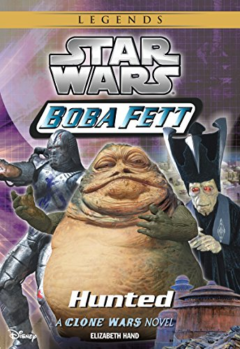 Star Wars: Boba Fett:  Hunted: Book 4 (Clone Wars Novel, (Boba Fett Series)