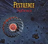 Spheres by Pestilence (2007-11-20)