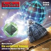 Die verlorene Stimme (Perry Rhodan 2564) | Marc A. Herren