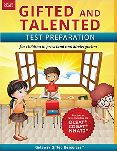 Gifted test prep book for the OLSAT NNAT2 and COGAT; Workbook for children in preschool and kindergarten Gifted and Talented Test Preparation