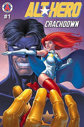 Alt-Hero #1: Crackdown (Alt★Hero) ()