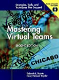 Mastering Virtual Teams: Strategies, Tools, and Techniques That Succeed, Second Edition (Revised and