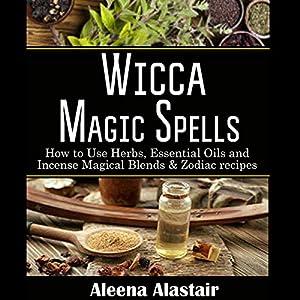 Wicca Magic Spells Audiobook