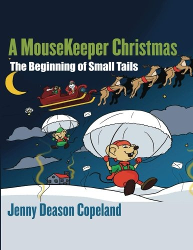 Download A MouseKeeper Christmas: The Beginning of Small Tails pdf