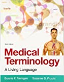 Medical Terminology: A Living Language (6th Edition)