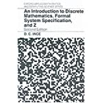 An Introduction to Discrete Mathematics, Formal System Specification, and Z, Ince, Darrel C., 0198538375
