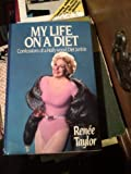 My Life on a Diet: Confessions of a Hollywood Diet Junkie