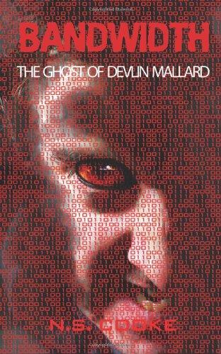 Download Bandwidth: The Ghost of Devlin Mallard PDF