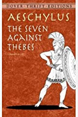 The Seven Against Thebes (Dover Thrift Editions) Paperback