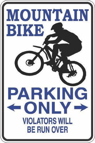 NIUMEA mountain bike parking only S345 aluminum metal Signs 8 x 12 in. Humphrey Child