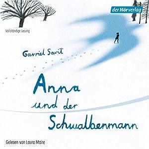 Anna und der Schwalbenmann Hörbuch