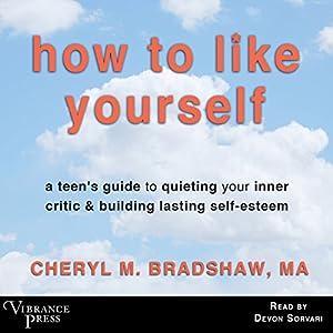 How to Like Yourself Audiobook