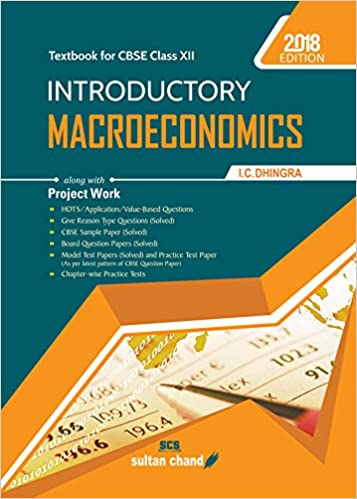 Introductory Macroeconomics - CBSE XII 2018-19 Session