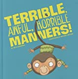 Terrible, Awful, Horrible Manners, Beth Bracken, 1404874194