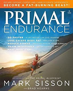The primal blueprint reprogram your genes for effortless weight primal endurance escape chronic cardio and carbohydrate dependency and become a fat burning beast malvernweather Image collections