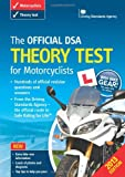 The Official DSA Theory Test for Motorcyclists Book 2013 edition