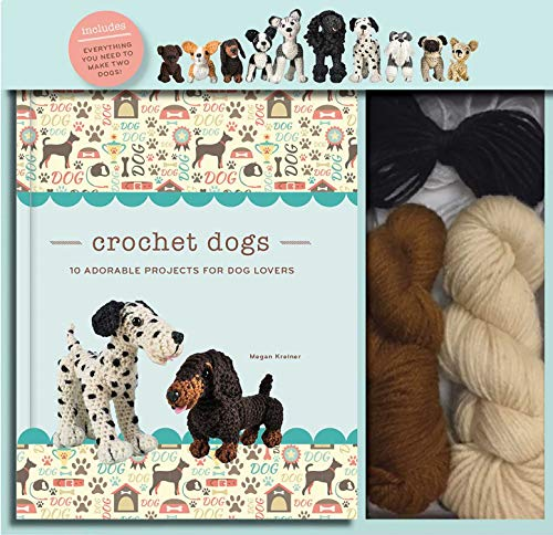 (Crochet Dogs: 10 Adorable Projects for Dog Lovers (Crochet Kits))