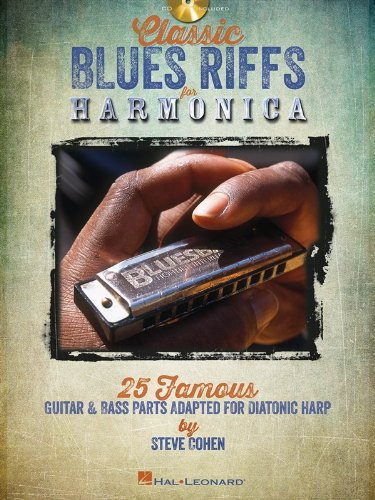Bass Blues Harmonicas (Classic Blues Riffs For Harmonica - 25 Famous Guitar & Bass Parts Adapted Diatonic Harp)