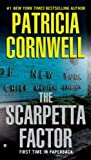 The Scarpetta Factor: Scarpetta (Book 17) (The Scarpetta Series)