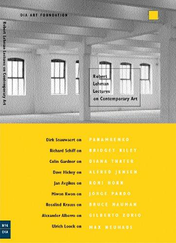 Robert Lehman Lectures on Contemporary Art No. 4 (Dia Art Foundation, New York)