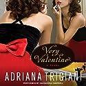 Very Valentine Hörbuch von Adriana Trigiani Gesprochen von: Cassandra Campbell