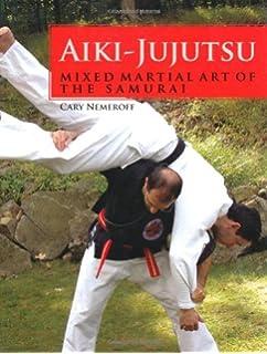 Unlocking the Secrets of Aiki-Jujutsu: H  E  Davey