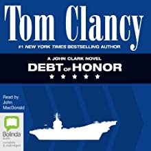 Debt of Honor Audiobook by Tom Clancy Narrated by John MacDonald
