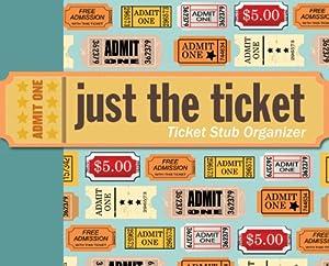 Just the Ticket: Ticket Stub Organizer