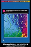 img - for Techniques in Human Geography (Routledge Contemporary Human Geography) book / textbook / text book