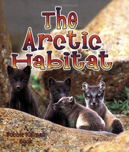 The Arctic Habitat (Introducing Habitats)