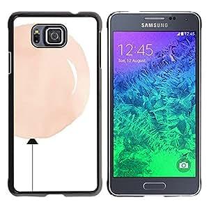 Be Good Phone Accessory // Dura Cáscara cubierta Protectora Caso Carcasa Funda de Protección para Samsung GALAXY ALPHA G850 // Balloon Pink Peach Minimalist White Deep