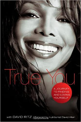 True You: A Journey to Finding and Loving Yourself: Janet