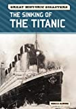 The Sinking of the Titanic, Rebecca Aldridge, 0791096432