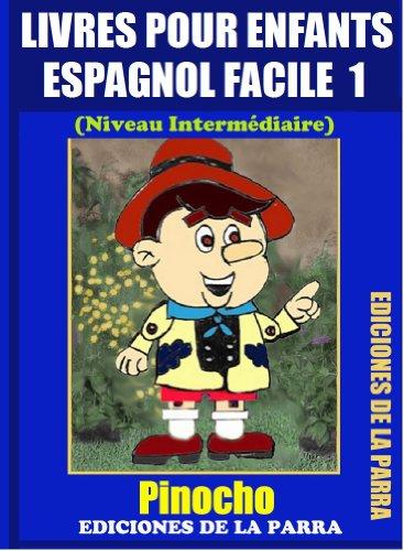 Livres Pour Enfants En Espagnol Facile 1 Pinocho Serie