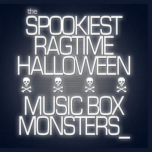 The Spookiest Ragtime Halloween -