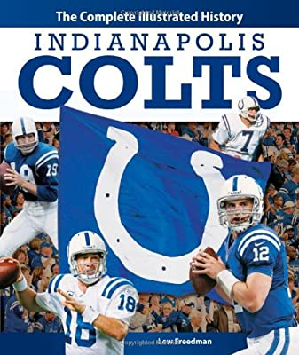 Indianapolis Colts: The Complete Illustrated History